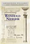 Reinhold Niebuhr - Robin W. Lovin