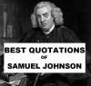 Best Quotations of Samuel Johnson - Samuel Johnson