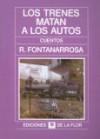 Los Trenes Matan A los Autos - Roberto Fontanarrosa