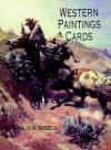Western Paintings Cards - Charles M. Russell