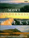 More Wilderness Walks - Cameron McNeish, Richard Else