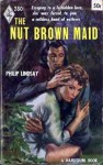 The Nut Brown Maid - Philip Lindsay