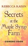 Secrets at the Maple Syrup Farm - Rebecca Raisin