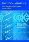 Statistical Genetics: Gene Mapping Through Linkage and Association - Benjamin M. Neale, Benjamin M. Neale