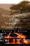 Secrets of Sand Mountain - Philip C. Elrod