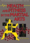Health & Fitness in the Martial Arts - James Canney