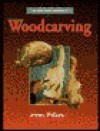 Woodcarving: 10 Original Projects - Jeremy Williams