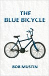 The Blue Bicycle - Bob Mustin