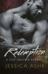 Redemption: A Stepbrother Romance - Jessica Ashe