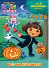 Dora the Explorer: We Love Halloween! (Glow in the Dark Sticker Book) - Golden Books, Jason Fruchter