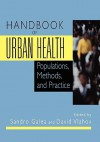 Handbook of Urban Health: Populations, Methods, and Practice - Sandro Galea