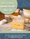 How To Make Homemade Bread - Tawra Kellam, Jill Cooper