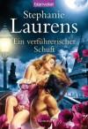 Ein verführerischer Schuft: Roman (German Edition) - Stephanie Laurens, Ute-Christine Geiler