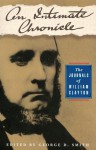 An Intimate Chronicle: The Journals of William Clayton - William Clayton, George D. Smith