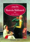 Miasteczko Middlemarch. T. 1 - George Eliot