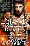 Silver Tongued Devils - Dawn Montgomery