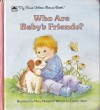 Who Are Baby's Friends? - Lauren Ariev, Mary Morgan
