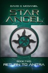 Star Angel: Return to Anitra (Volume 2) - David G McDaniel