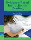 Evidence-Based Instruction in Reading: A Professional Development Guide to Vocabulary - Evangeline Newton, Timothy V. Rasinski, Nancy D. Padak