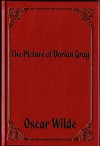 The Picture of Dorian Gray (illustrated) - Oscar Wilde