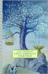 Little Book of Latin American Folktales - Carmen Diana Dearden, Carmen Diana Dearden, Beatriz Zeller