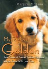 My Rescued Golden - Marjorie McHann