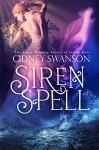 Siren Spell - Cidney Swanson