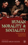 Human Morality and Sociality: Evolutionary and Comparative Perspectives - Christophe Boesch, Christophe Boesch, Leda Cosmides, Azar Gat, Dennis Krebs, John Tooby, Frans de Waal, Ara Norenzayan, Michael Bang Petersen, Aron Sell