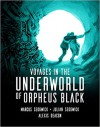 Voyages in the underworld of Orpheus Black - Marcus Sedgwick