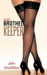 The Brothel Keeper - John Middleton