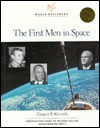 The First Men In Space - Gregory P. Kennedy