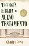 Teologia biblica del Nuevo Testamento (Spanish Edition) - Charles C. Ryrie