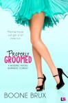 Properly Groomed - Boone Brux