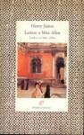 Lettere a Miss Allen, 1899-1915 - Henry James