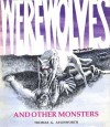 Werewolves and Other Monsters - Thomas G. Aylesworth