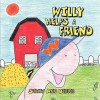 Willy Helps a Friend - Stacey Ann Beitler