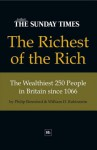 The Richest of the Rich: The Wealthiest 250 People in Britain Since 1066 - Philip Beresford, William D. Rubinstein