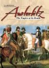 Austerlitz: The Empire at Its Zenith - François Guy Hourtoulle, F-G Hourtelle, André Jouineau