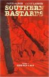 Southern Bastards #1 - Jason Aaron, Jason Latour