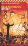 Spiriti - Stefano Benni