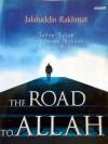 The Road to Allah - Jalaluddin Rakhmat