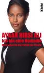 Ich bin eine Nomadin - Ayaan Hirsi Ali, Büro Mihr