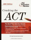 Cracking the ACT, 2002 Edition - Kim Magloire, Theodore Silver, Geoff Martz