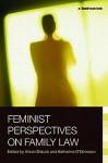 Feminist Perspectives on Family Law (Feminist Perspectives) (Feminist Perspectives) - Katherine O'Donovan