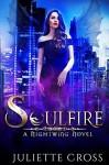 Soulfire - Juliette Cross