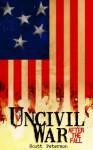 After the Fall (Uncivil War, #2) - Scott Peterson
