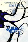Festín de cuervos (#Canción de Hielo y Fuego, #4) - George R.R. Martin
