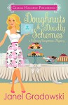 Doughnuts & Deadly Schemes (Culinary Competition Mysteries Book 3) - Janel Gradowski