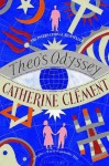 By Catherine Clement Theo's Odyssey [Paperback] - Catherine Clement