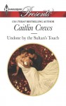 Undone by the Sultan's Touch - Caitlin Crews